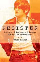 Resister: Doing Time for Doing Good