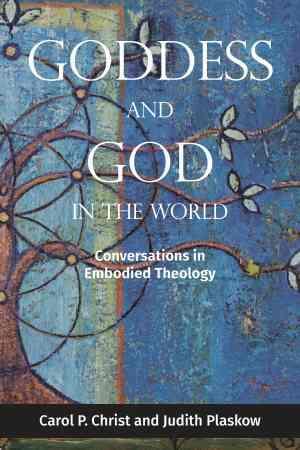 Goddess & God: Feminist Theology